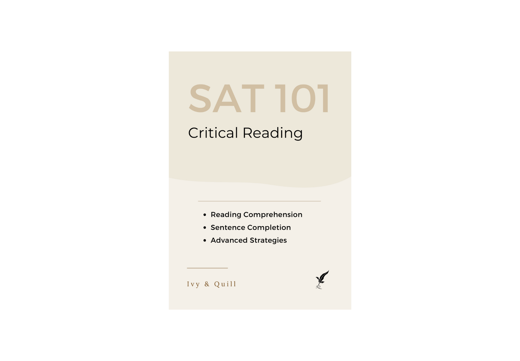 Ivy & Quill - Intro to the SAT Critical Reading Section