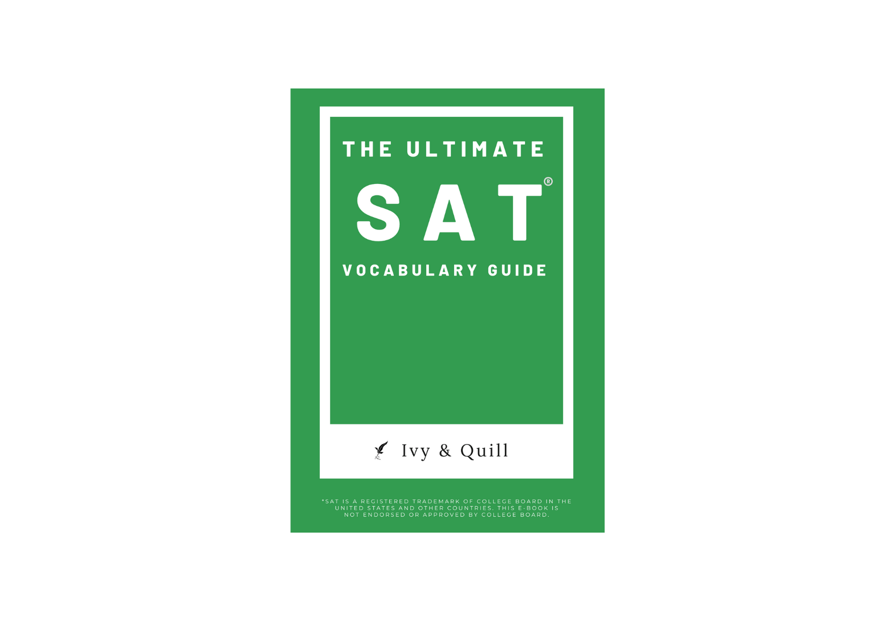 Ivy & Quill - The Ultimate SAT Vocabulary Guide